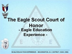 The Eagle Scout Court of Honor Eagle Education