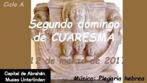 Ciclo A Segundo domingo de CUARESMA 12 de