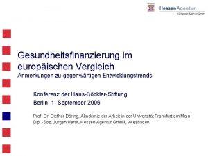 Gesundheitsfinanzierung im europischen Vergleich Anmerkungen zu gegenwrtigen Entwicklungstrends