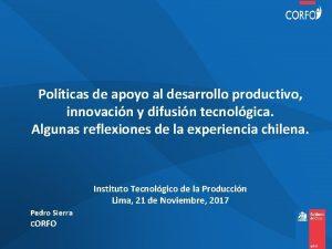Polticas de apoyo al desarrollo productivo innovacin y