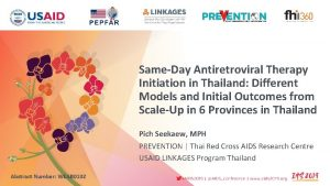 SameDay Antiretroviral Therapy Initiation in Thailand Different Models