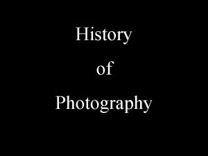 History of Photography ancient times Camera obscuras used