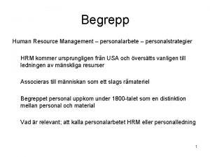 Begrepp Human Resource Management personalarbete personalstrategier HRM kommer