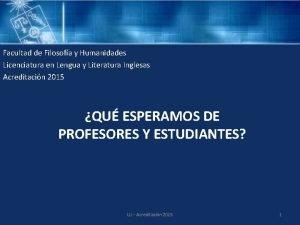 Facultad de Filosofa y Humanidades Licenciatura en Lengua