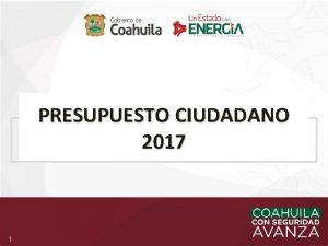 PRESUPUESTO CIUDADANO 2017 1 PRESUPUESTO CIUDADANO 2017 Disciplina