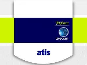 Introduccin ATIS Audiencias impactadas q Telefnica Telecom q