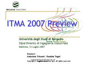 ITMA 2007 Preview Universit degli Studi di Bergamo