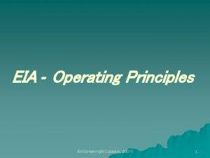 EIA Operating Principles EIAScreening 5Gajaseni 2007 1 EIA