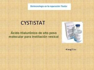 CYSTISTAT cido Hialurnico de alto peso molecular para