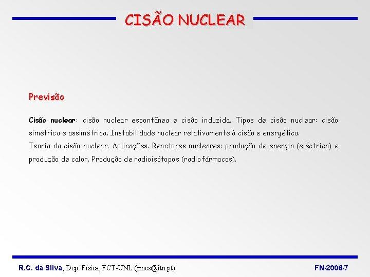 CISO NUCLEAR Previso Ciso nuclear ciso nuclear espontnea