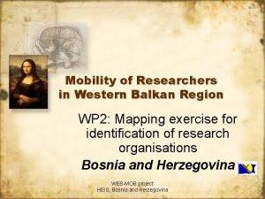 1 Mobility of Researchers in Western Balkan Region