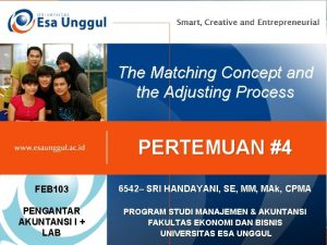The Matching Concept and the Adjusting Process PERTEMUAN