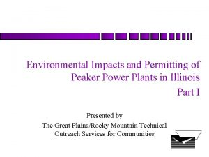 Environmental Impacts and Permitting of Peaker Power Plants