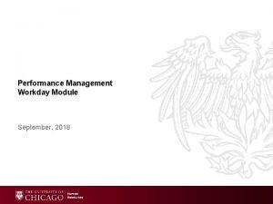 Performance Management Workday Module September 2018 Agenda Performance