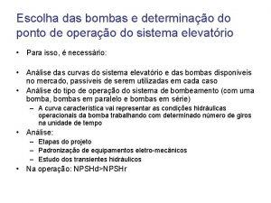 Escolha das bombas e determinao do ponto de