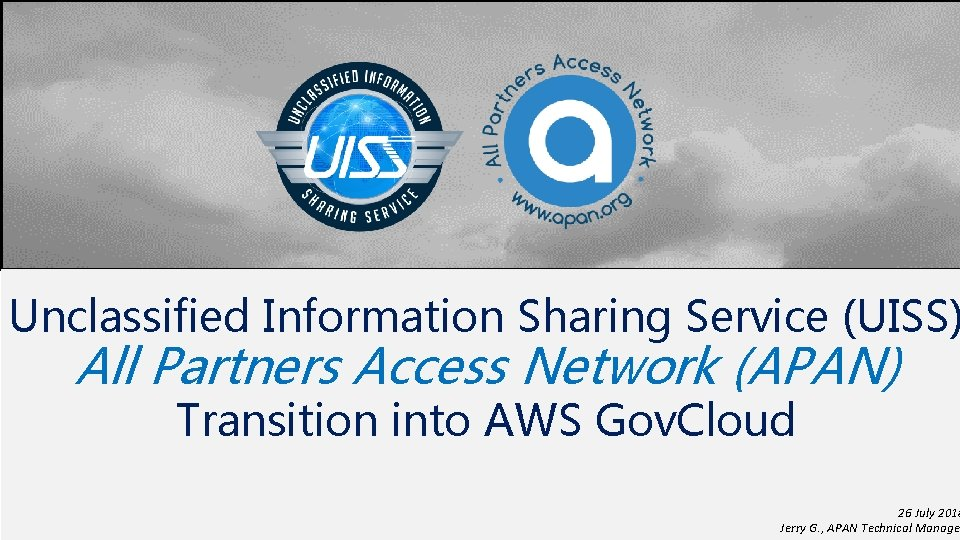 Unclassified Information Sharing Service UISS All Partners Access