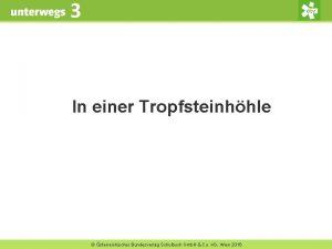 3 In einer Tropfsteinhhle sterreichischer Bundesverlag Schulbuch Gmb