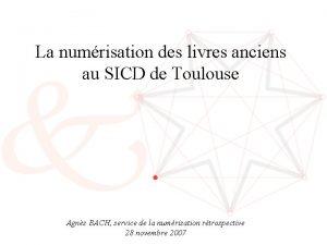 La numrisation des livres anciens au SICD de