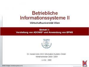 Betriebliche Informationssysteme II Wirtschaftsuniversitt Wien Einheit 2 Vorstellung
