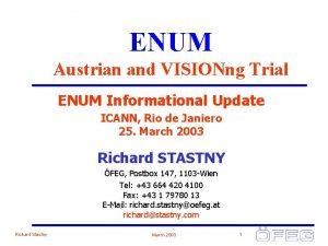 ENUM Austrian and VISIONng Trial ENUM Informational Update