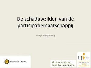 De schaduwzijden van de participatiemaatschappij Margo Trappenburg Bijzonder