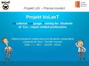 Projekt Ld V Prenos inovci Projekt Vo Lan