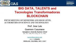 OAS BIG DATA TALENTS and Tecnologas Transformadoras BLOCKCHAIN