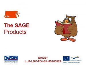 The SAGE Products SAGE LLPLDVTOISK93100529 Overview 1 About