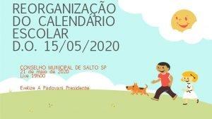REORGANIZAO DO CALENDRIO ESCOLAR D O 15052020 CONSELHO