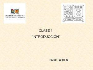 CLASE 1 INTRODUCCIN Fecha 02 09 10 DEFINICIONES