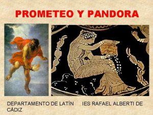 PROMETEO Y PANDORA DEPARTAMENTO DE LATN CDIZ IES