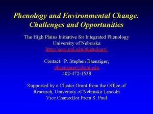 Phenology and Environmental Change Challenges and Opportunities The