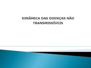 DIN MICA DAS DOENAS NO TRANSMISSVEIS TERMINOLOGIA Doenas