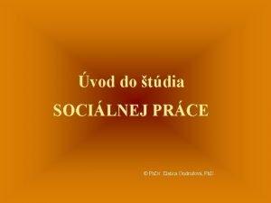 vod do tdia SOCILNEJ PRCE Ph Dr Zlatica