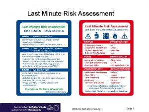 Last Minute Risk Assessment BBSSicherheitsschulung Seite 1 Last
