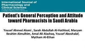 Patients General Perception and Attitude toward Pharmacists in