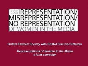 Bristol Fawcett Society with Bristol Feminist Network Representations