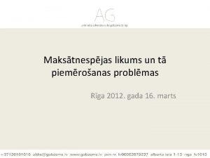 Makstnespjas likums un t piemroanas problmas Rga 2012