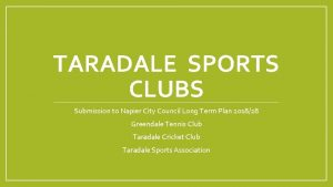 TARADALE SPORTS CLUBS Submission to Napier City Council
