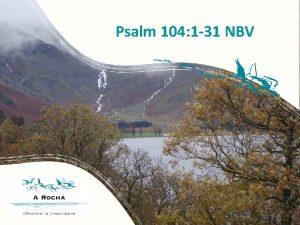 Psalm 104 1 31 NBV Prijs de HEER