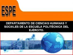 DEPARTAMENTO DE CIENCIAS HUMANAS Y SOCIALES DE LA