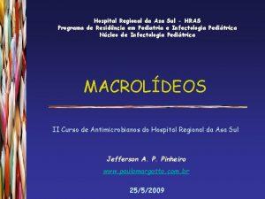 Hospital Regional da Asa Sul HRAS Programa de