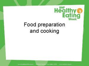 Food preparation and cooking www foodafactoflife org uk