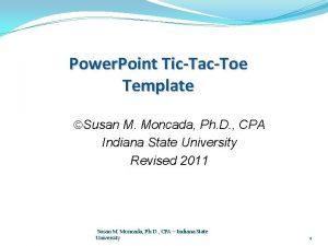 Power Point TicTacToe Template Susan M Moncada Ph