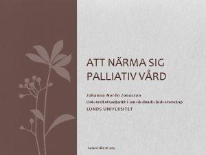 ATT NRMA SIG PALLIATIV VRD Johanna Norn Jonasson