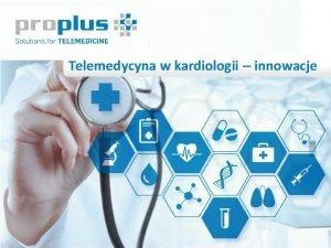 Telemedycyna w kardiologii innowacje Prewencja wtrna LECZENIE CUKRZYCY
