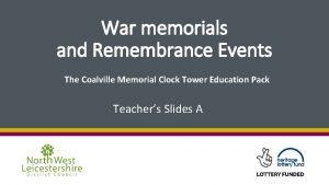 War memorials and Remembrance Events The Coalville Memorial