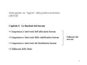 Parte quarta Le ragioni della politica economica SEGUE