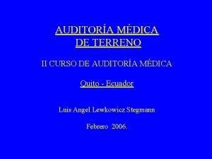 AUDITORA MDICA DE TERRENO II CURSO DE AUDITORA
