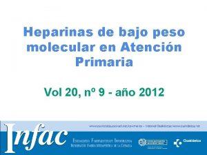 Heparinas de bajo peso molecular en Atencin Primaria